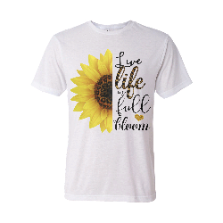 Live Life in Full Bloom T-shirt